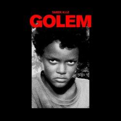 Golem - Tarek K.I.Z.
