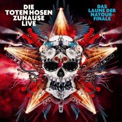 Zuhause Live - Das Laune der Natour-Finale - Toten Hosen