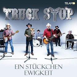 Ein Stückchen Ewigkeit - Truck Stop