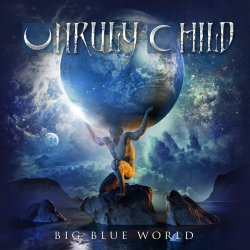 Big Blue World - Unruly Child