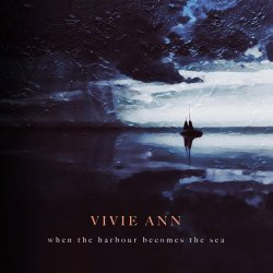 Where The Harbour Becomes The Sea - Vivie Ann
