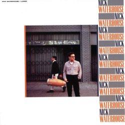 Nick Waterhouse - Nick Waterhouse