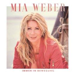 Immer in Bewegung - Mia Weber