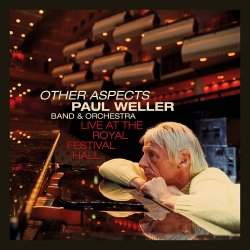 Other Aspects - Live At The Royal Festival Hall - Paul Weller