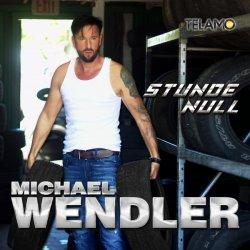 Stunde Null - Michael Wendler