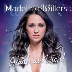 Glaub an dich! - Madeline Willers