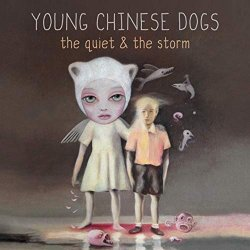 The Quiet And The Storm - Young Chinese Dogs