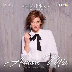 Amore mio - Die schönsten Hits mit Gefühl - Anna-Maria Zimmermann