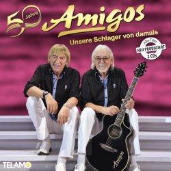 50 Jahre Amigos - Unsere Schlager von damals - Amigos