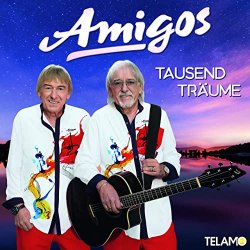 Tausend Träume - Amigos