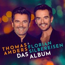 Das Album - {Thomas Anders} + {Florian Silbereisen}