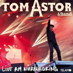 Live am Nürburgring - {Tom Astor} + Band