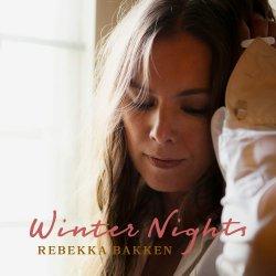 Winter Nights - Rebekka Bakken