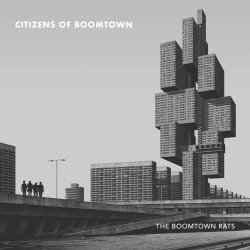 Citizens Of Boomtown - Boomtown Rats