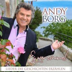 Es war einmal - Lieder, die Geschichten erzählen - Andy Borg