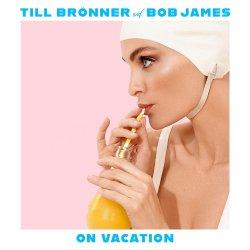 On Vacation - {Till Brönner} + {Bob James}