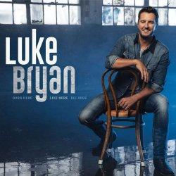 Born Here, Live Here, Die Here - Luke Bryan