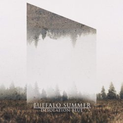Desolation Blue - Buffalo Summer