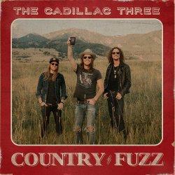 Country Fuzz - Cadillac Three