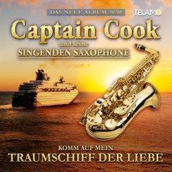 Komm auf mein Traumschiff der Liebe - Captain Cook und seine Singenden Saxophone