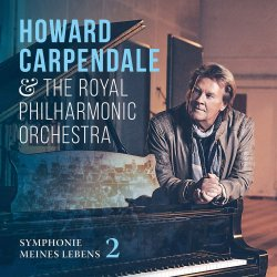 Symphonie meines Lebens 2 - Howard Carpendale + Royal Philharmonic Orchestra