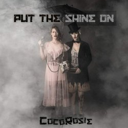 Put The Shine On - CocoRosie