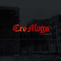 In The Beginning - Cro-Mags