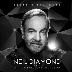 Classic Diamonds - {Neil Diamond} + {London Symphony Orchestra}