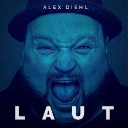 Laut - Alex Diehl
