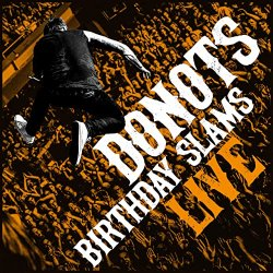 Birthday Slams - Donots