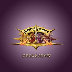 Freakshow - Dukes Of The Orient