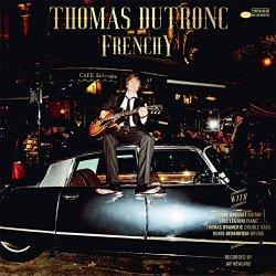 Frenchy - Thomas Dutronc