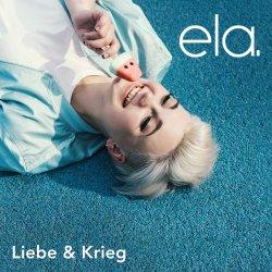 Liebe und Krieg - Ela.