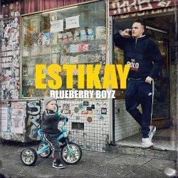 Blueberry Boyz - Estikay