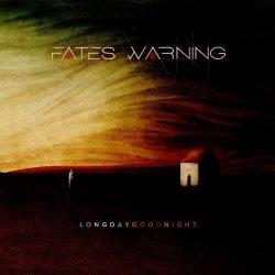 Long Day Good Night - Fates Warning