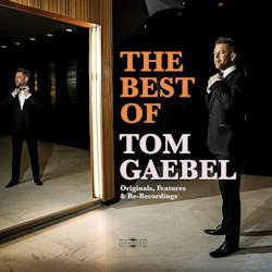 The Best Of Tom Gaebel - Tom Gaebel