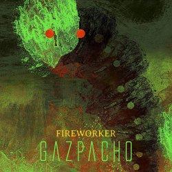 Fireworker - Gazpacho