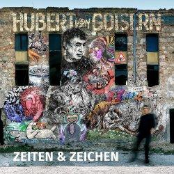 Zeiten und Zeichen - Hubert von Goisern