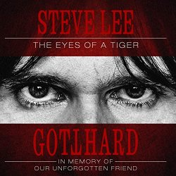 Steve Lee - The Eyes Of A Tiger - Gotthard