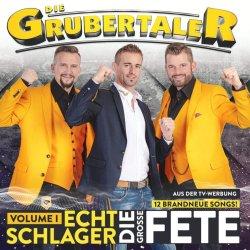 Echt Schlager - Die große Fete - Volume I - Grubertaler