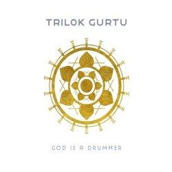 God Is A Drummer - Trilok Gurtu