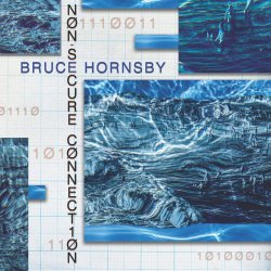 Non-Secure Connection - Bruce Hornsby