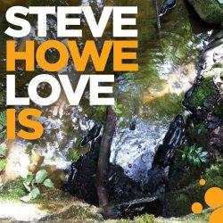 Love Is - Steve Howe