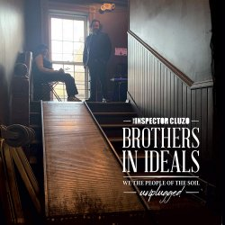 Brothers In Ideals - We The People Of The Soil - Unplugged - Inspector Cluzo