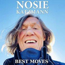 Best Moves - Nosie Katzmann