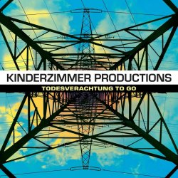 Todesverachtung To Go - Kinderzimmer Productions