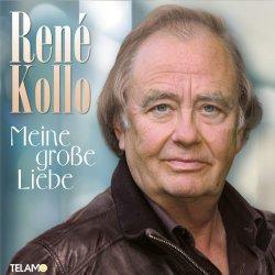 Meine große Liebe - Rene Kollo