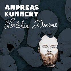 Harlekin Dreams - Andreas Kümmert