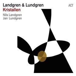 Kristallen - {Nils Landgren} + {Jan Lundgren}