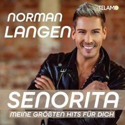 Senorita - Meine größten Hits für dich - Norman Langen
